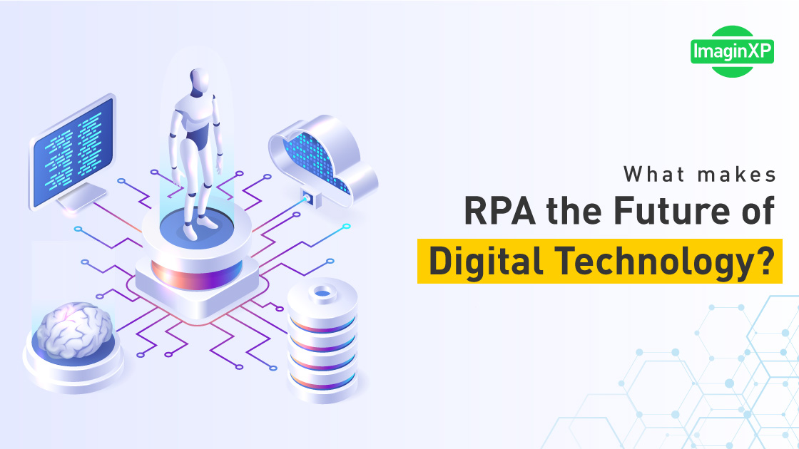 What-makes-RPA-the-Future-of-Technology_feature-Image